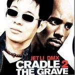 Jet Li and DMX- Cradle 2 The Grave