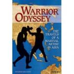 Book cover for Antonio Graceffo's upcoming book, Warrior Odyssey.