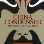 China Condensed: 5000 Years of History & Culture. By Ong Siew Chey. 2005 MC Times Editions. ISBN: 9812610677.