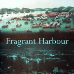 Fragrant Harbour by John Lancaster, Faber & Faber (2002).