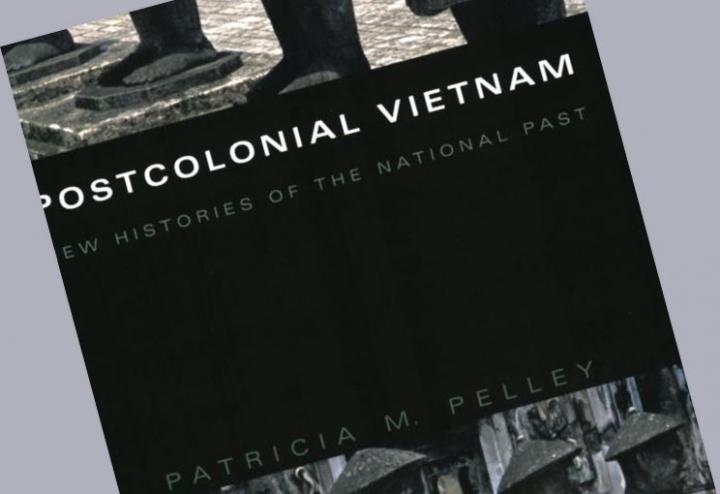 Postcolonial Vietnam: How North Vietnamese Historians